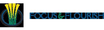 Focus and Flourish